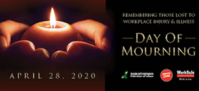 National Day of Mourning - Take a moment to remember workers injured or killed on the job.